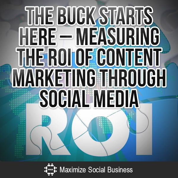 Closed_loop-Buck-Starts-Here-Measuring-the-ROI-of-Content-Marketing-through-Social-Media-V1-compressor-copy